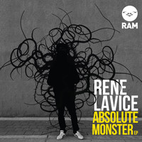 Rene LaVice - Absolute Monster EP