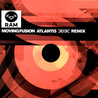 Moving Fusion - Atlantis Remix (Bad Company Remix)