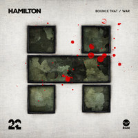 Hamilton - Bounce That / War