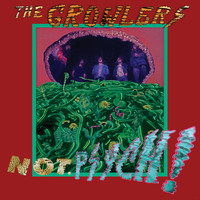 The Growlers - Not. Psych!