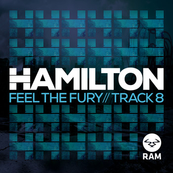 Hamilton - Feel The Fury / Track 8