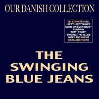 The Swinging Blue Jeans - Our Danish Collection