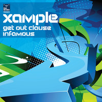 Xample - Get Out Clause / Infamous