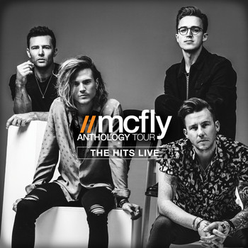 McFly - Anthology Tour (The Hits Live)