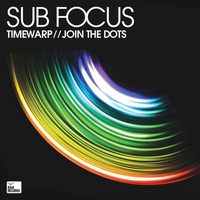 Sub Focus - Timewarp / Join The Dots