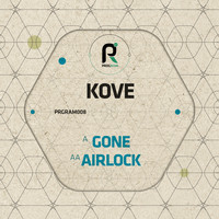 Kove - Gone / Airlock