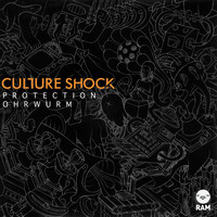 Culture Shock - Protection / Ohrwurm