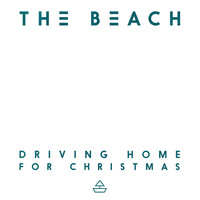 The Beach - Driving Home for Christmas