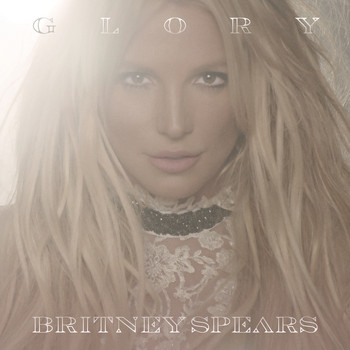 Britney Spears - Glory (Deluxe Version) (Explicit)