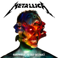 Metallica - Hardwired…To Self-Destruct (Explicit)