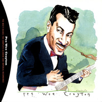 Pee Wee Crayton - Pee Wee's Blues: The Complete Aladdin And Imperial Recordings