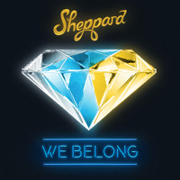 Sheppard - We Belong