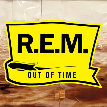 R.E.M. - Out Of Time (25th Anniversary Edition [Explicit])