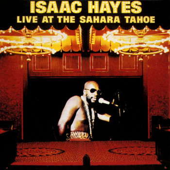 Isaac Hayes - Live At The Sahara Tahoe