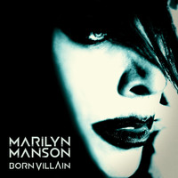 Marilyn Manson - Born Villain (Explicit)