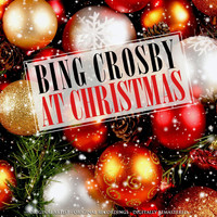 Bing Crosby - At Christmas