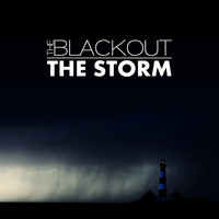 The Blackout - The Storm