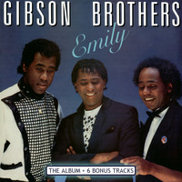 Gibson Brothers - Emily (Deluxe Version)