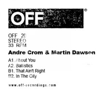 Andre Crom, Martin Dawson - About You EP