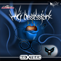 Hoxygen - My Obsession
