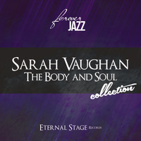 Sarah Vaughan - The Body and Soul Collection (Forever Jazz)
