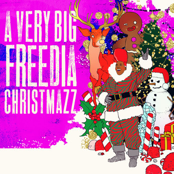Big Freedia - A Very Big Freedia Christmazz (Explicit)