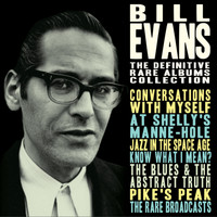 Bill Evans - The Definitive Rare Albums Collection 1960 - 1966