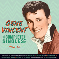 Gene Vincent - The Complete Singles As & BS 1956-62