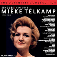 Mieke Telkamp - The Definitive Collection - Singles Volume 1