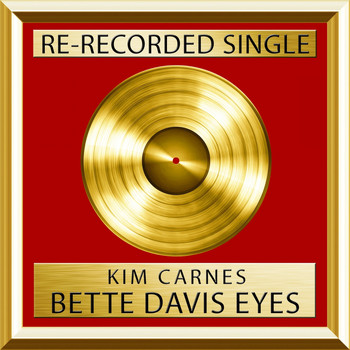 Kim Carnes - Bette Davis Eyes (Rerecorded)