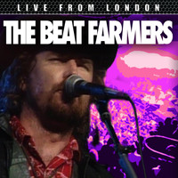 The Beat Farmers - Live From London