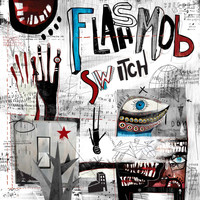 Flashmob - Switch