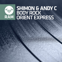 Shimon & Andy C - Body Rock / Orient Express