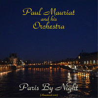 Paul Mauriat And His Orchestra - Paris by night (Remastered 2016)