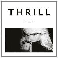 The Sounds - Thrill