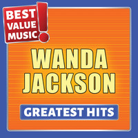 Wanda Jackson - Wanda Jackson - Greatest Hits (Best Value Music)