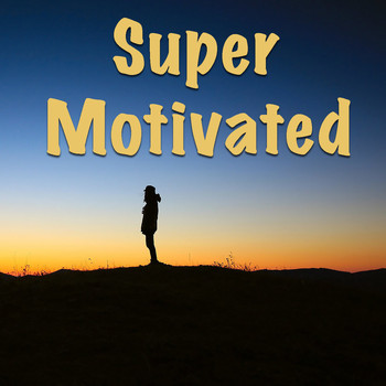 Various Artists - Super Motivated