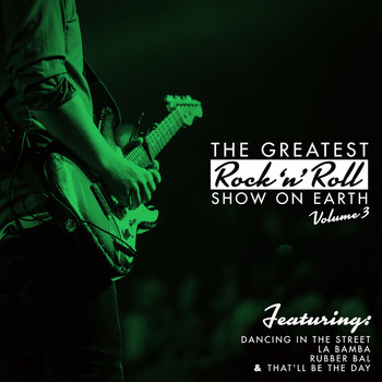 Various Artists - The Greatest Rock 'N' Roll Show On Earth, Vol. 3
