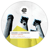 Cesare vs Disorder - Trojan Empire