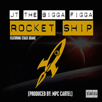 JT The Bigga Figga - Rocket Ship (feat. Stack Gramz) (Explicit)
