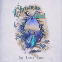 The Three Suns - Christmas Carol