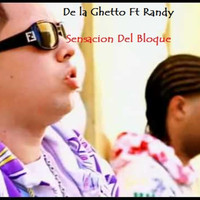Randy - Sensacion del Bloque (feat. Randy)