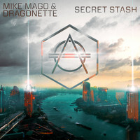 Mike Mago & Dragonette - Secret Stash
