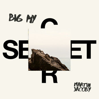 Martin Jacoby - Big My Secret
