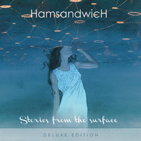Ham Sandwich - Stories from the Surface (Deluxe Edition)