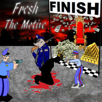 Fresh - The Motive