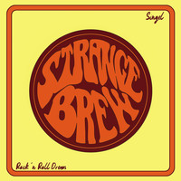 STRANGE BREW - Rock ´n Roll Dream