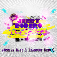 Jerry Ropero - Dont Go Changing