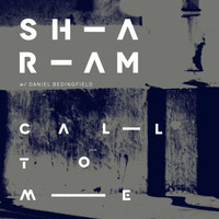 Sharam Feat. Daniel Bedingfield - Call To Me (Sharam's Crazi Dub)