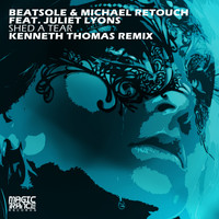 Beatsole & Michael Retouch feat. Juliet Lyons - Shed A Tear (Kenneth Thomas Remix)